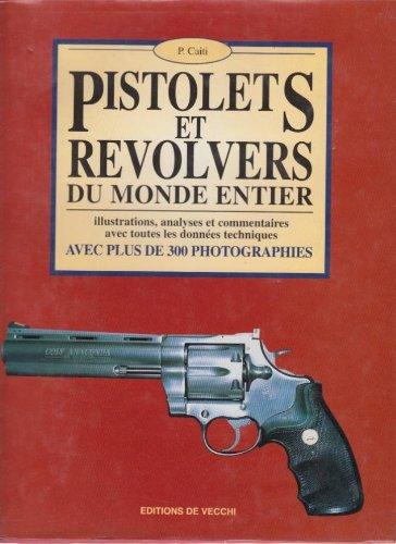 9782732860015: Pistolets et revolvers du monde entier