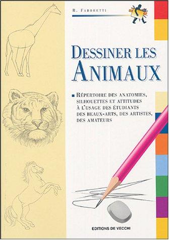 9782732860718: Dessiner les animaux : R�pertoire des anatomies, silhouette et attitudes � l'usage des �tudiants des beaux-arts, des artistes, des amateurs