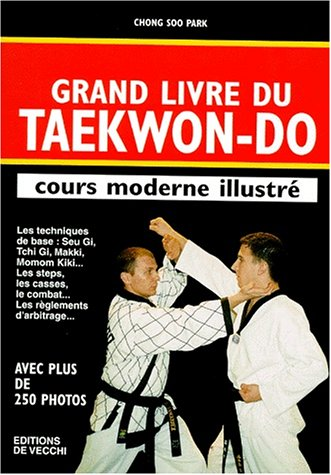9782732867120: Grand livre du taekwon-do