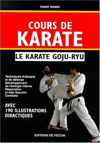 9782732867229: Cours de karaté : le karaté goju-ryu