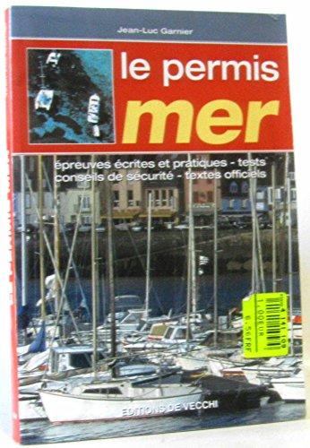 Le permis mer: Jean-Luc Garnier
