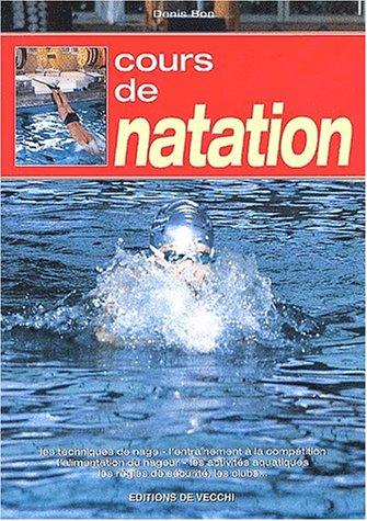 9782732867861: Cours de natation