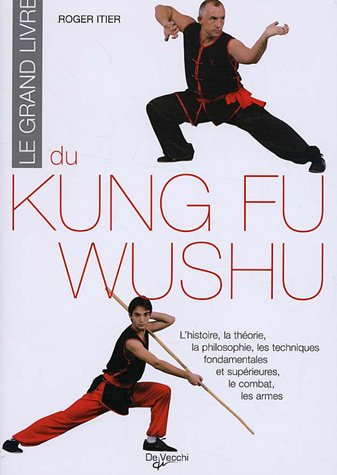 9782732868356: Le grand livre du Kung Fu Wushu (French Edition)