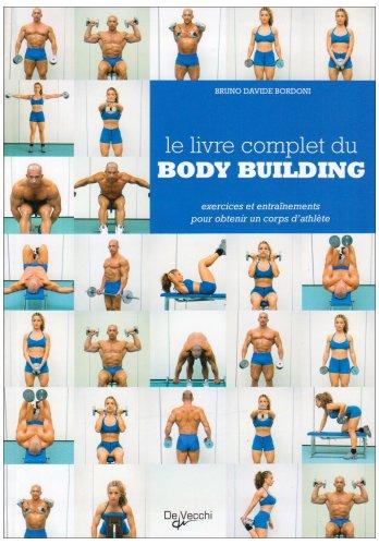 9782732868394: Le livre complet du body building