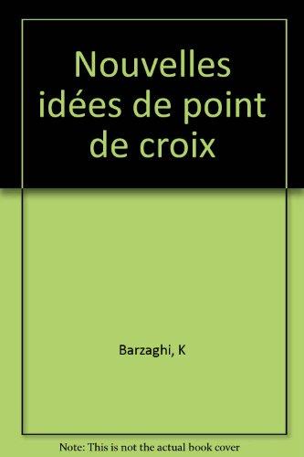 9782732870434: Nouvelles idees de point de croix