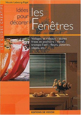 9782732871011: Idées pour décorer les fenêtres