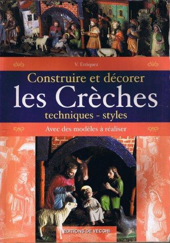 9782732871141: Construire et décorer les crèches