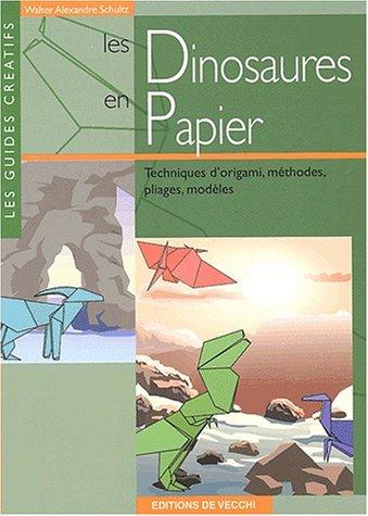 9782732871189: Les dinosaures en origami