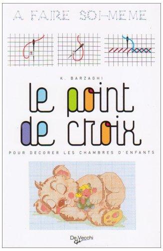9782732871561: Point de Croix (le) a Faire Soi Meme
