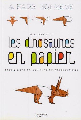 9782732871585: Les dinosaures en papier (French Edition)