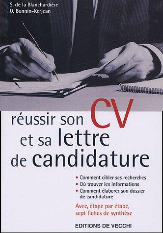 9782732880136: R�ussir son CV et sa lettre de candidature pour trouver un emploi