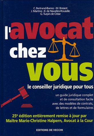 9782732880334: L'avocat chez vous : Le conseiller juridique pour tous