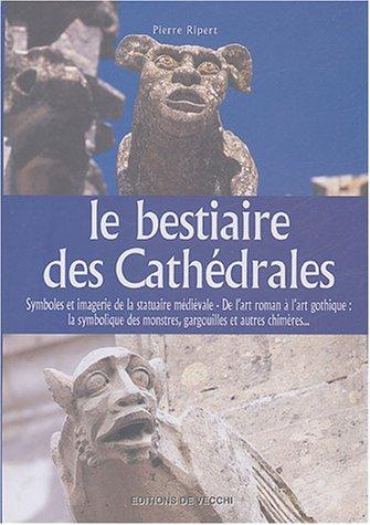 9782732881812: Le bestiaire des cathédrales