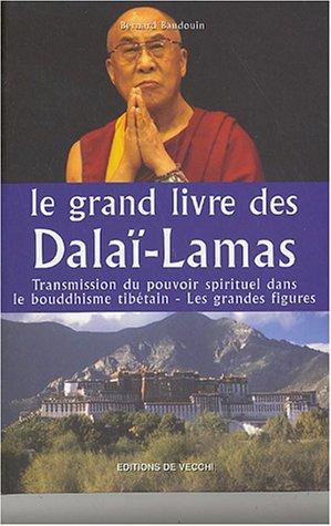 9782732881850: Le grand livre des Dalaï-Lamas
