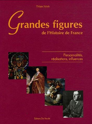 Grandes figures de l'Histoire de France Valode,