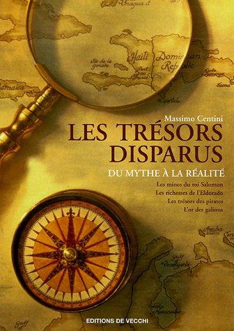 9782732882574: Les trésors disparus : Du mythe à la réalité