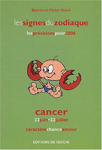 9782732882642: Cancer (Les signes du zodiaque)