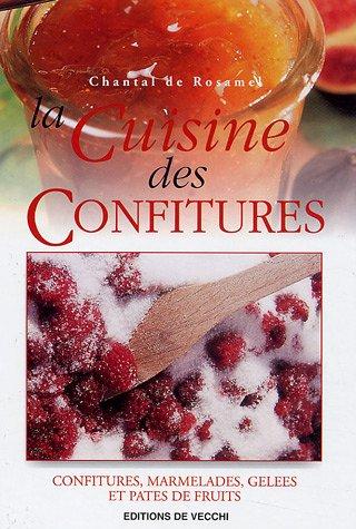 9782732883977: La cuisine des confitures