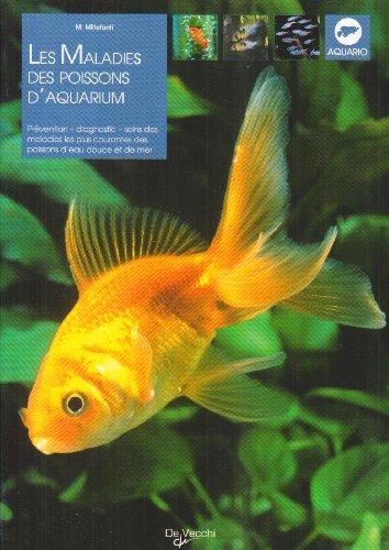 9782732884387: Les maladies des poissons d'aquarium