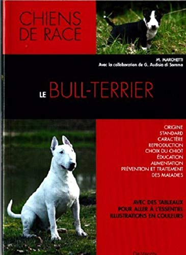 9782732886749: Le bull-terrier