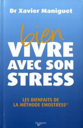 9782732887661: Bien vivre avec son stress