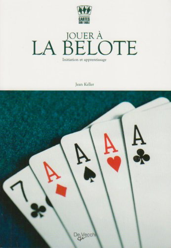 9782732887920: Jouer à la belote : Initiation et apprentissage