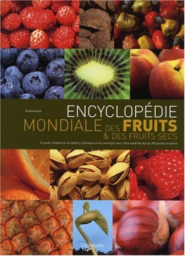 9782732888286: Encyclop�die mondiale des fruits et des fruits secs