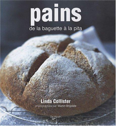 9782732888941: Pains : De la baguette à la pita