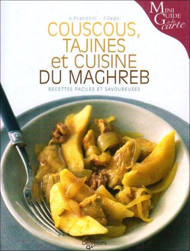 9782732889696: Couscous, tajines et cuisine du Maghreb : recettes faciles et savoureuses