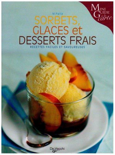 9782732889733: Sorbets, glaces et desserts frais