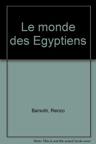 9782732890937: Le monde des Egyptiens
