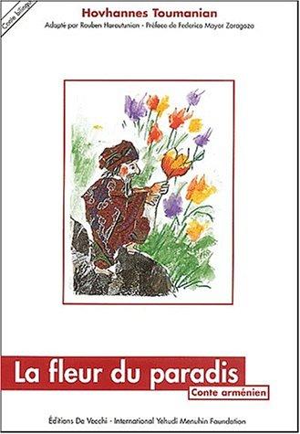 9782732891330: La fleur du paradis : Conte arménien, édition bilingue français-arménien
