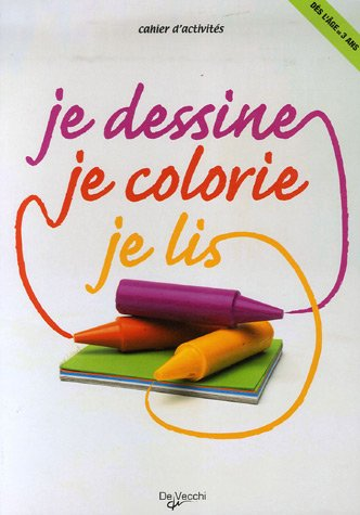 9782732891521: Je colorie, je dessine, je lis (French Edition)