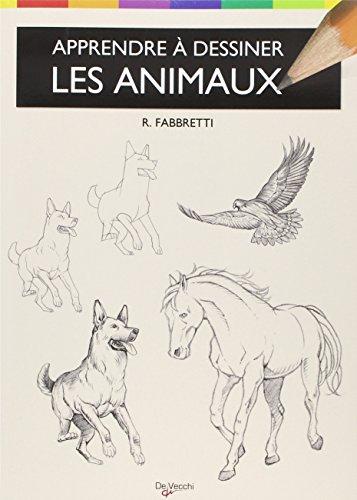 9782732891781: Apprendre à dessiner les animaux : Anatomies, silhouettes et attitudes