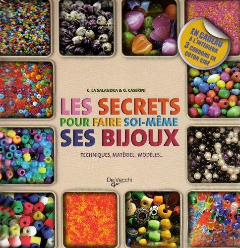 9782732892566: Les secrets pour faire soi-même ses bijoux Coffret en 2 volumes : Bijoux en perles, rubans et cordons ; Bijoux ethniques : Techniques, matériel, modèles...