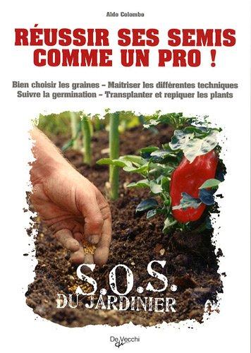 9782732893419: Réussir ses semis comme un pro ! (French Edition)