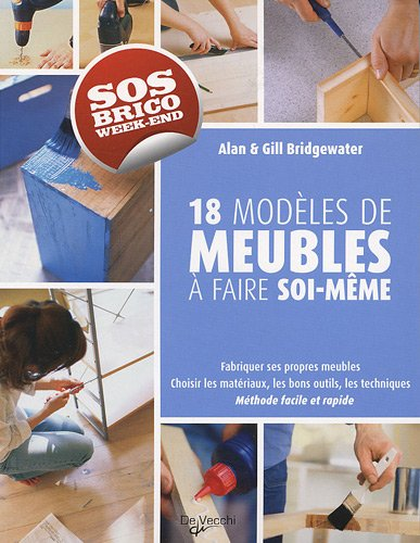 9782732893747: Fabriquer ses propres meubles (French Edition)