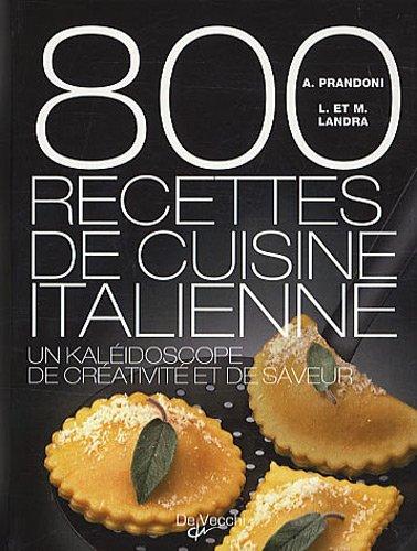 9782732894294: 800 recettes de cuisine italienne