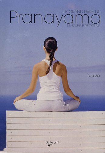 9782732894461: Le grand livre du pranayama