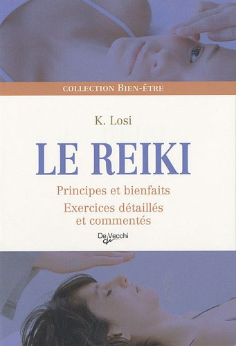 9782732894973: Le reiki (French Edition)