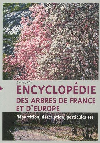 9782732895451: Encyclopédie des arbres de France et d'Europe