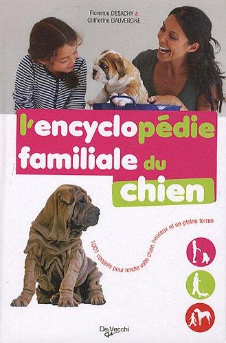 9782732895475: L'encyclop�die familiale du chien