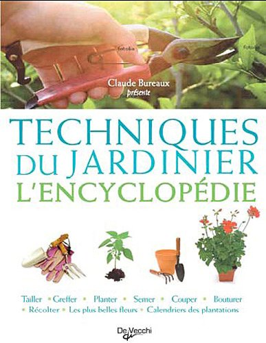 9782732895772: Techniques du jardinier : L'encyclop�die