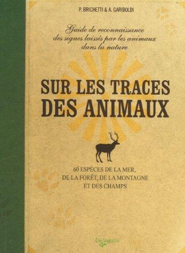 9782732896144: Sur les traces des animaux