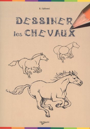 9782732896359: Dessiner les chevaux