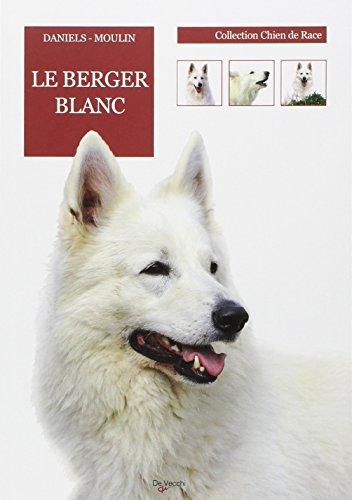 9782732897547: Le Berger blanc