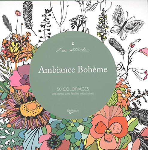 9782732898018: Ambiance boh�me : 50 coloriages anti-stress avec feuilles d�tachables (Zen attitude)