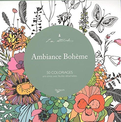 9782732898018: Ambiance boh�me : 50 coloriages anti-stress avec feuilles d�tachables
