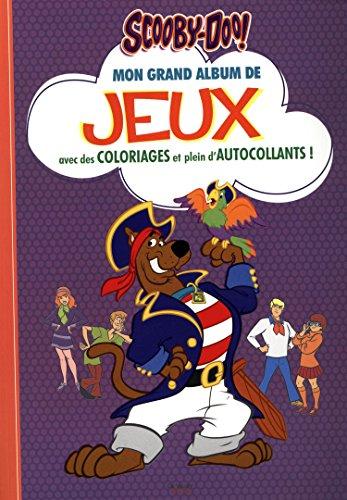 9782732898063: Mon grand album de jeux Scooby-Doo! : Avec des coloriages et plein d'autocollants