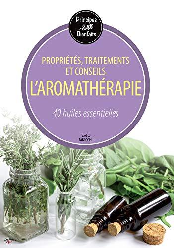 9782732898551: L'aromathérapie : 40 huiles essentielles